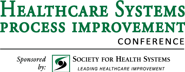 Healthcare Systems Process Improvement Conference